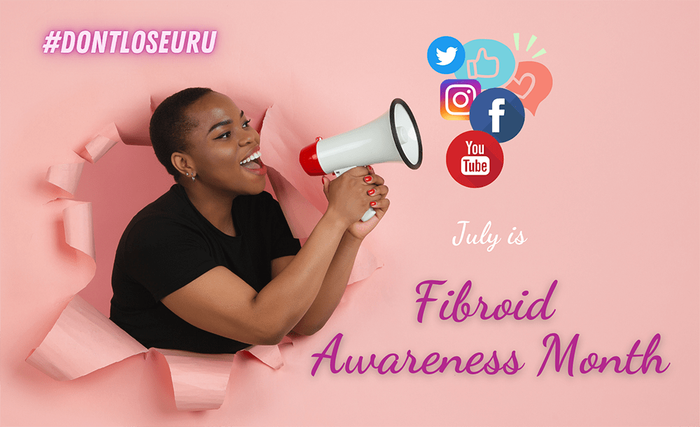 Free From Fibroids Recognizes National Fibroid Awareness Month With Social Media Campaign